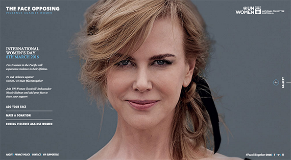 UN Women Goodwill Ambassador Nicole Kidman championed Face it Together, a campaign to end violence against women in Australia promoted by the UN Women National Committee Australia.