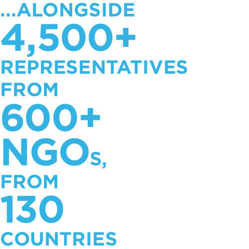 … alongside 4,500+ representatives from 600+ NGOs from 130 countries