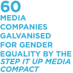 60 media companies galvanised for gender equality by the Step it up Media Compact
