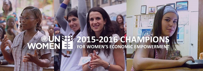 UN Women's Empower Women call for global champions for women's economic empowerment