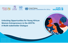 Unlocking Opportunities for African Young Women Entrepreneurs in the AfCFTA