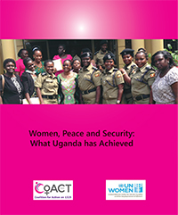 Women, Peace and Security: What Uganda has achieved