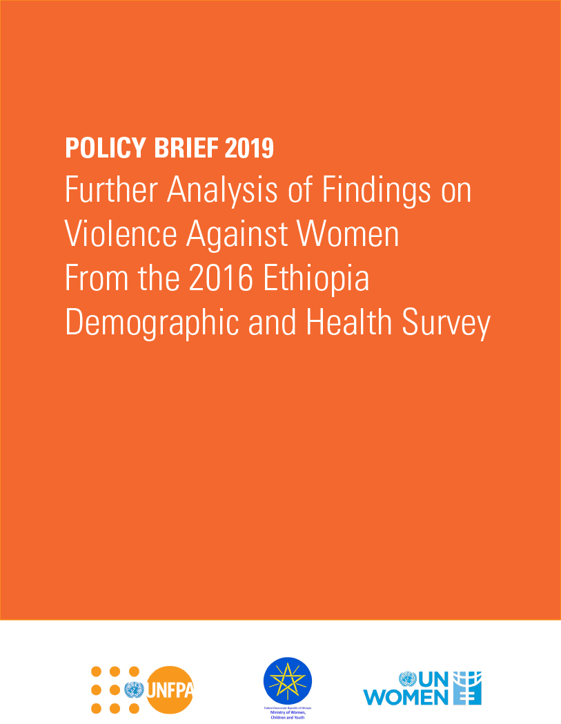 Policy Brief 2019 Further Analysis of Findings on Violence Against Women From the 2016 Ethiopia Demographic and Health Survey