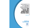 ASSESSMENT OF THE EXISTING INITIAL SERVICES AVAILABLE FOR SEXUAL AND GENDER BASED VIOLENCE CASES
