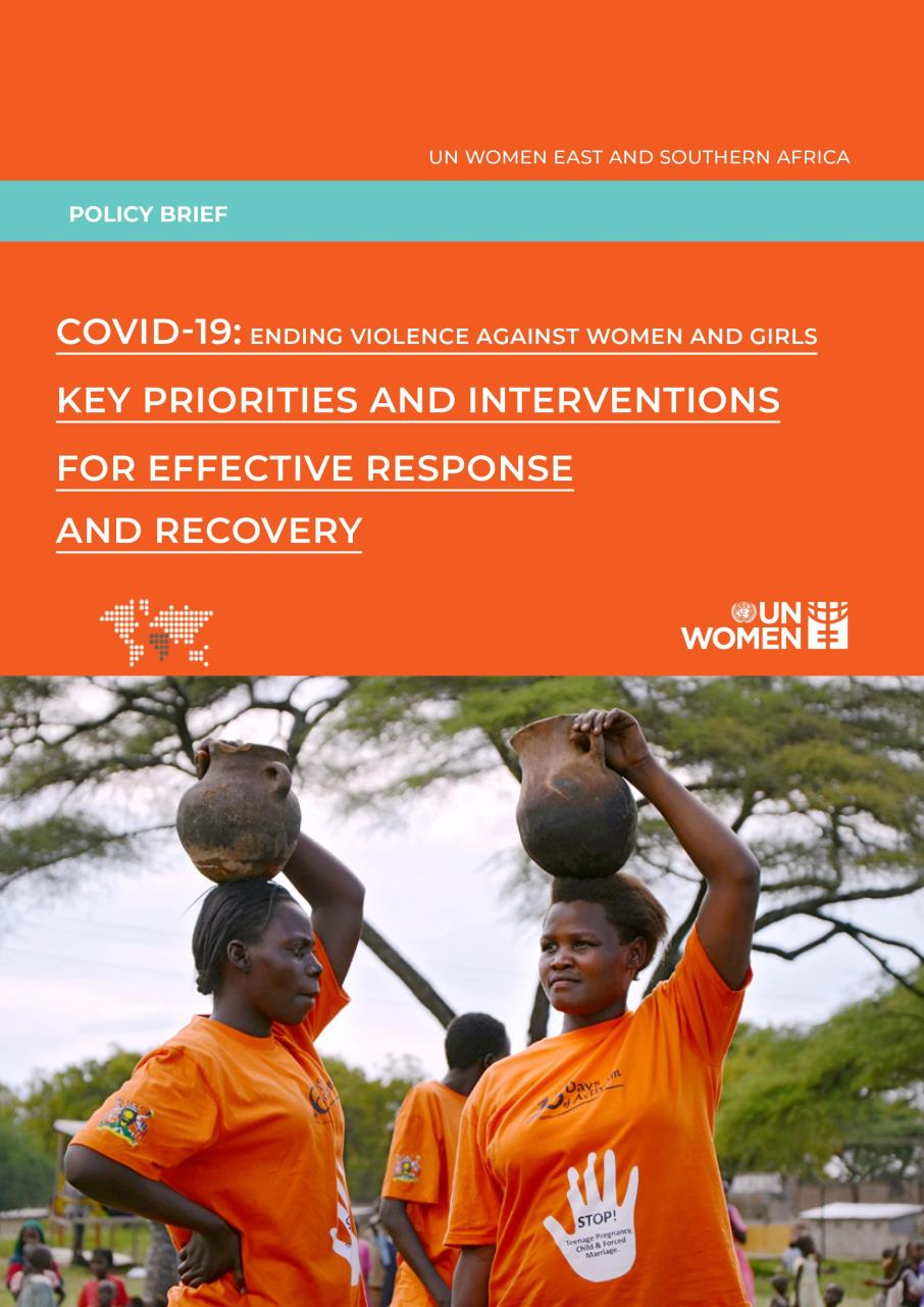 ENDING VIOLENCE AGAINST WOMEN AND GIRLS IN COVID - 19 RESPONSE