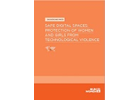 Background-Safe Digital Spaces: Protection of Women and Girls from Technological Violence
