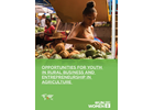 Opportunities for Youth in Rural Business and Entrepreneurship in Agriculture