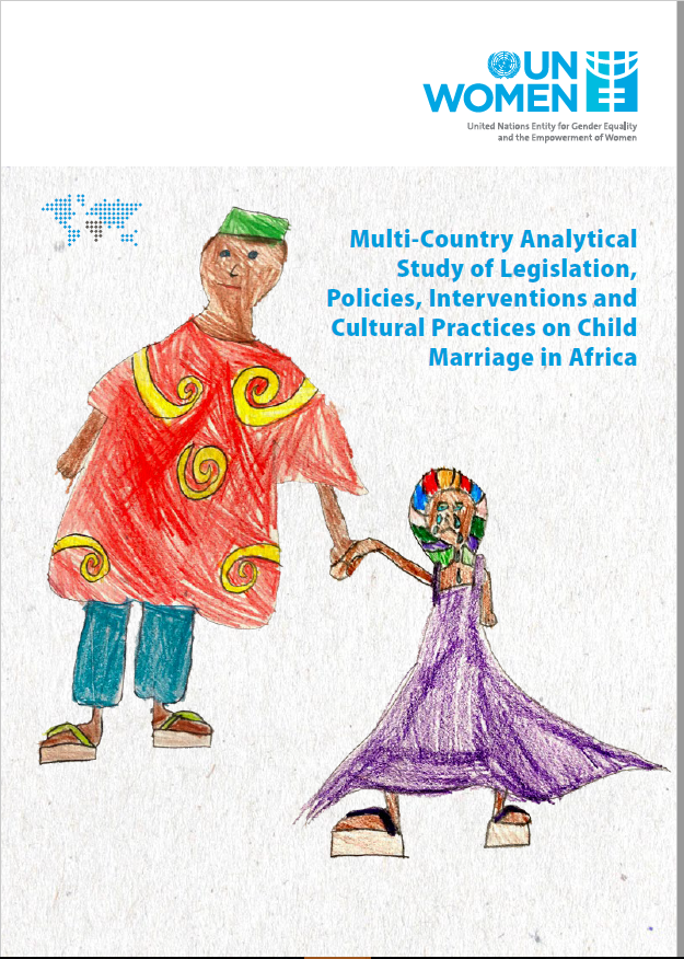 Multi-Country Analytical Study of Legislation, Policies, Interventions and Cultural Practices on Child Marriage in Africa
