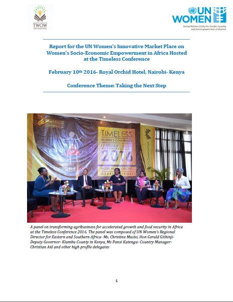 Report for the UN Women's Innovative Market Place on Women's Socio-Economic Empowerment in Africa Hosted at the Timeless Conference