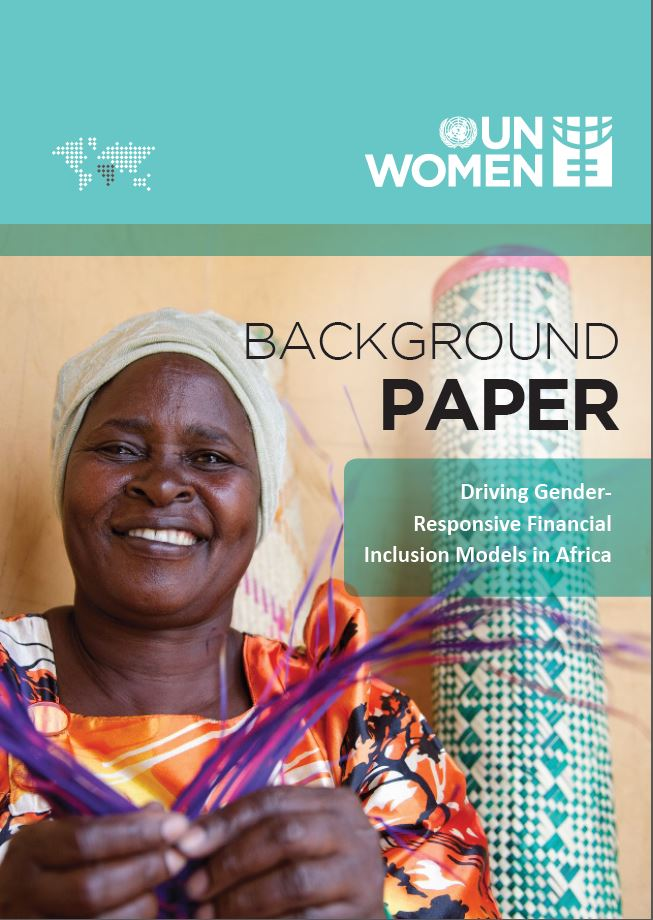 Background paper on driving Gender-Responsive Financial  Inclusion Models in Africa