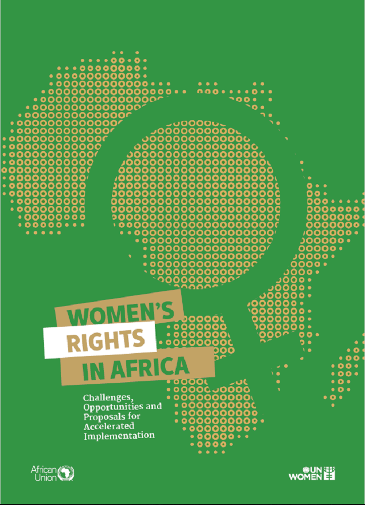Women's Right in Africa: Challenges, Opportunities and Proposals for Accelerated Implementation