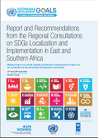 Report and Recommendations from the Regional Consultations on SDGs Localization and Implementation in East and Southern Africa