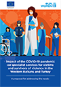 Impact of the COVID-19 pandemic on specialist services for victims and survivors of violence in the Western Balkans and Turkey