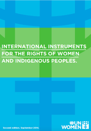 International Instruments for the Rights of Women and Indigenous Peoples.