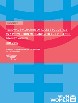Regional Evaluation of Access to Justice as a Prevention Mechanism to End Violence Against Women 2011-2015