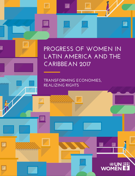 Progress of Women in Latin America and the Caribbean 2017
