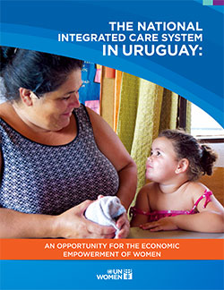 The National Integrated System of Care in Uruguay: An opportunity for the economic empowerment of women