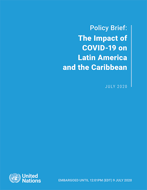 Policy Brief: The Impact of COVID-19 on Latin America and the Caribbean