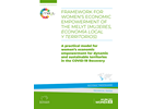 Framework for women's economic empowerment of the MELYT (Mujeres, Economía local y Territorios). A practical model for women's economic empowerment for dynamic and sustainable territories in the COVID-19 recovery