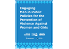 Engaging Men in Public Policies for the Prevention of Violence Against Women and Girls