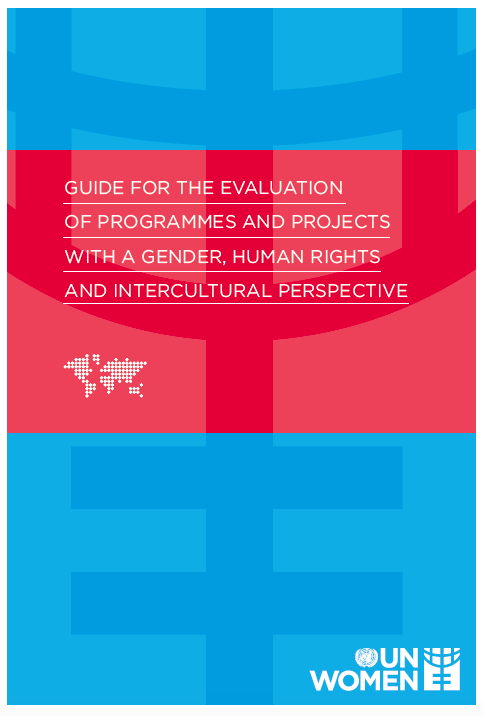 Guide for the Evaluation of Programmes and Projects with a Gender, Human Rights and Interculturality Perspective