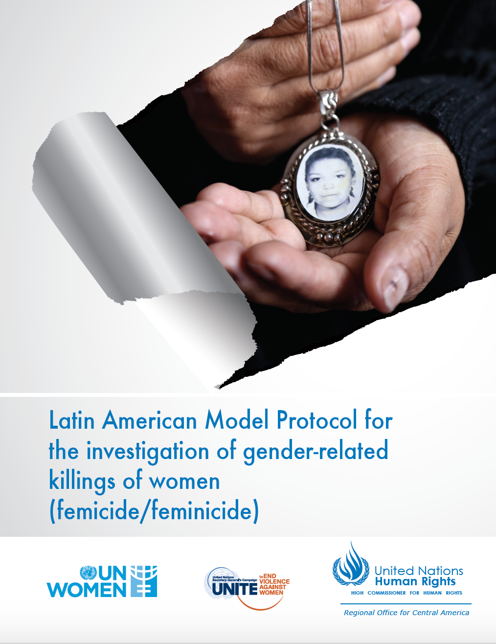 Latin American Model Protocol for the investigation of gender-related killings of women (femicide/feminicide)