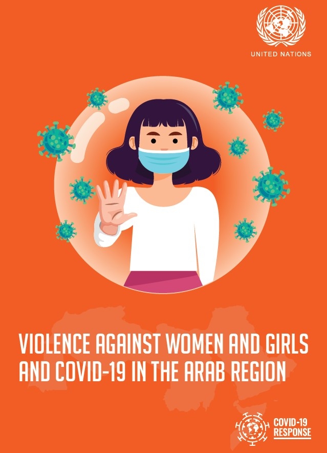 Violence against Women and Girls and COVID-19 in the Arab Region