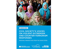 Civil Society's Voices on Violent Extremism and Counter-Terrorism Responses