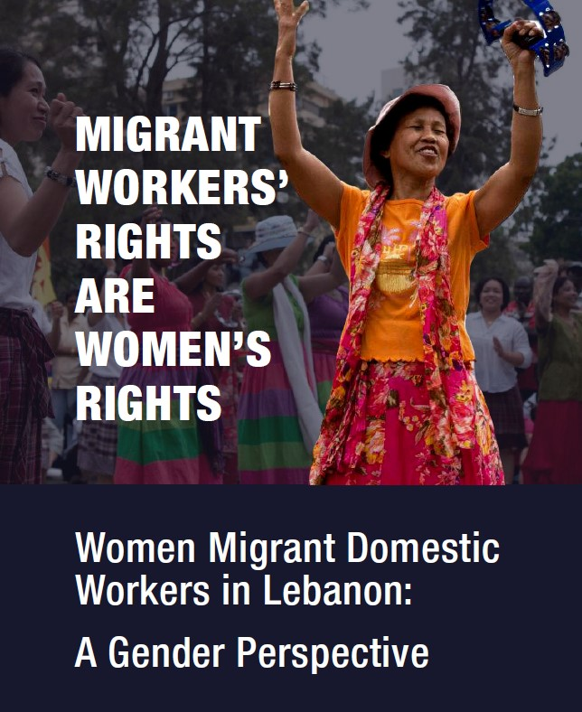 Women Migrant Domestic Workers' in Lebanon: A Gender Perspective