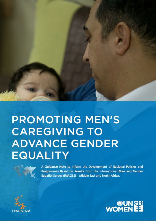 Understanding How to Promote Men Caregiving to Advance Gender Equality