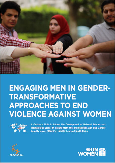 Understanding How to Engage Men in Gender Transformative Approaches to End Violence Against Women