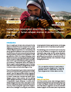 Unpacking Gendered Realities in Displacement: The status of Syrian refugee women in Jordan, Lebanon and Iraq