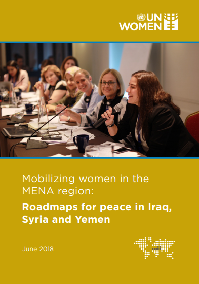 Mobilizing women in the MENA region: Roadmaps for peace in Iraq, Syria and Yemen