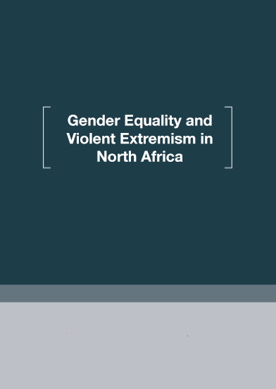 Gender, Masculinities and Violent Extremism in North Africa: a Research Agenda