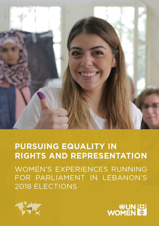 Pursuing Equality in Rights and Representation – Women's experiences Running for Parliament in Lebanon's 2018 Elections