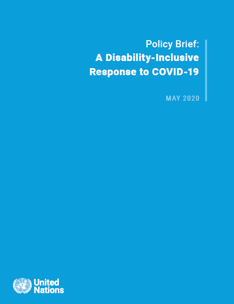 UN Secretary-General's policy brief: A Disability-Inclusive Response to COVID-19