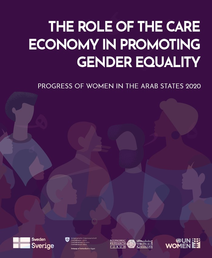 The Role of the Care Economy in Promoting Gender Equality, Progress of women in the Arab States 2020