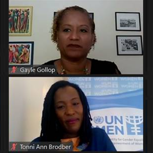 Speakers at the Workshop On The Development Of A Gender Action Plan on March 4, 2021: Gayle Gollop, National Private Sector Specialist, UN Women; Tonni Brodber, Representative, UN Women Multi Country Office - Caribbean