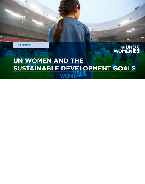 UN Women and the Sustainable Development Goals (SDGs)