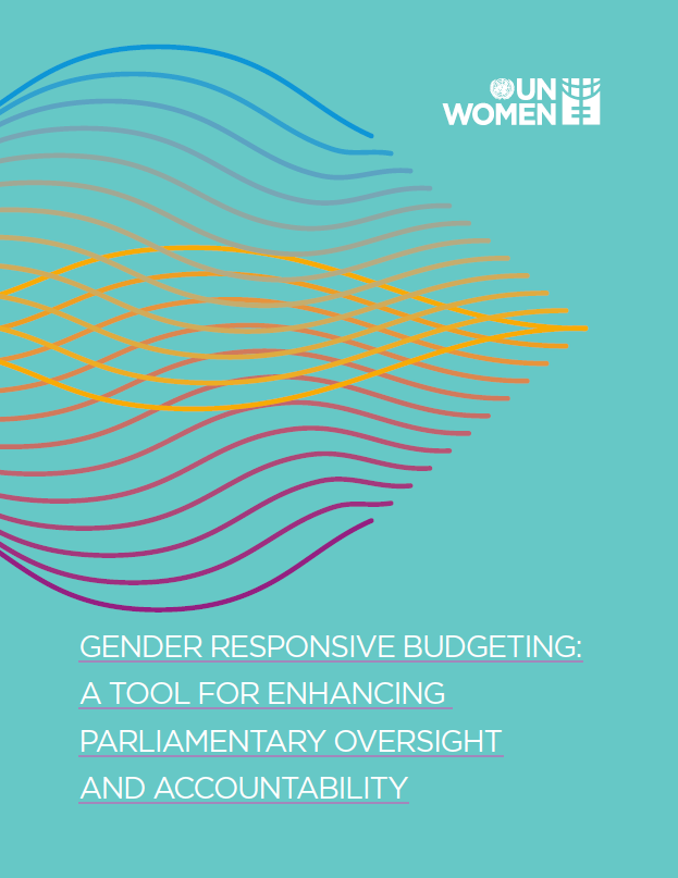 Gender Responsive Budgeting: A Tool for Enhancing Parliamentary Oversight and Accountability