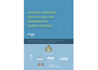 GUYANA WOMENS HEALTH AND LIFE EXPERIENCES SURVEY REPORT