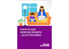 COVID-19 and Working Parents - An Action Brief
