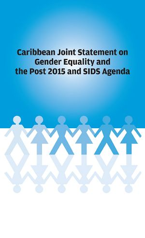 Caribbean Joint Statement on Gender Equality and the Post 2015 and SIDS Agenda