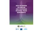 Role of Gender in CARICOM and CARIFORUM Regional Trade Agreements