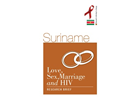 Suriname: Love, Sex, Marriage and HIV