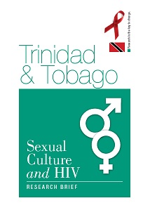 Trinidad and Tobago: Sexual, Culture and HIV