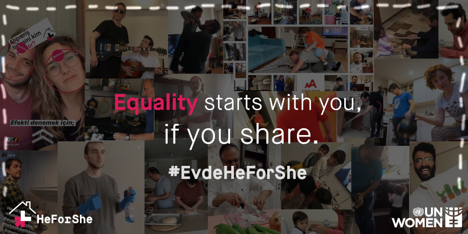 "HeForShe Turkey invited all men to share responsibilities at home by saying: ""Time to stand up for equality!"""