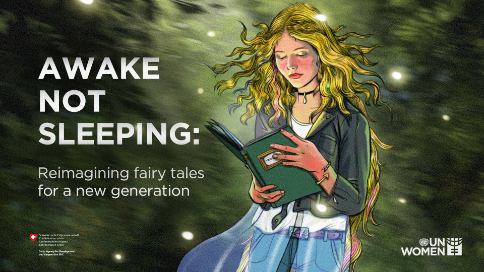 Awake not sleeping: Reimagining fairy tales for a new generation