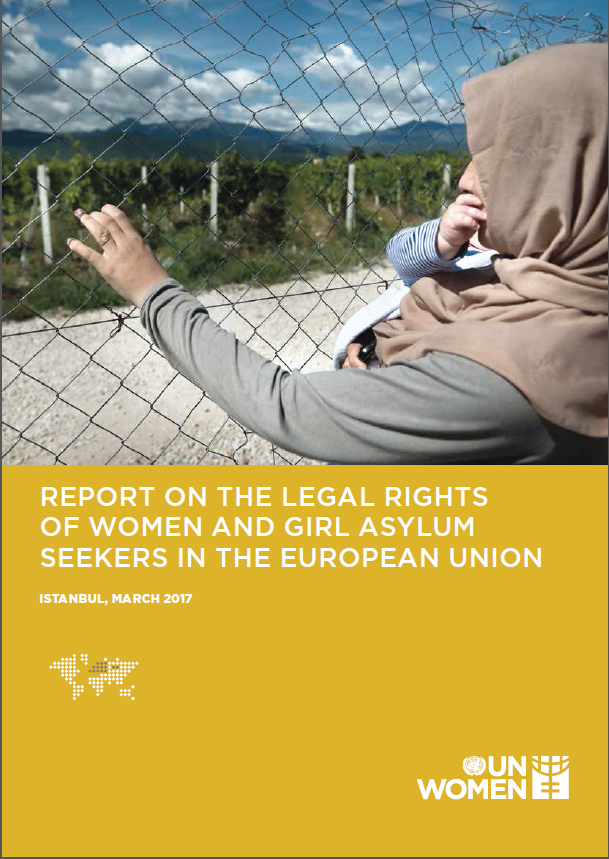 Report on the Legal Rights of Women and Girl Asylum Seekers in the European Union