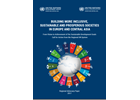 """Building More Inclusive, Sustainable and Prosperous Societies in Europe and Central Asia: From vision to achievement of the Sustainable Development Goals – call for action from the regional UN system"""